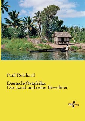 Deutsch-Ostafrika  by  Paul Reichard