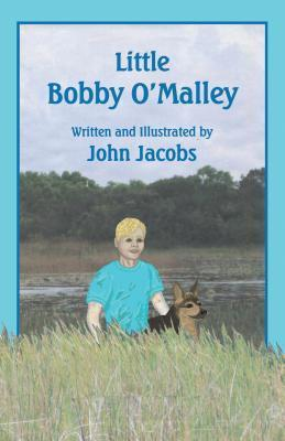Little Bobby OMalley  by  John Jacobs