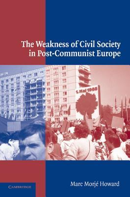 The Politics of Citizenship in Europe  by  Marc Morjé Howard