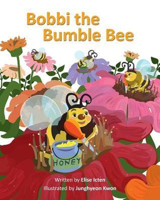 Bobbi the Bumble Bee  by  Elise Icten