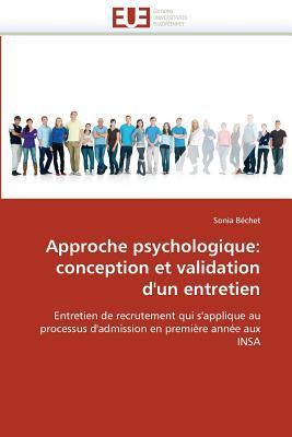 Approche Psychologique: Conception Et Validation DUn Entretien Bechet Sonia