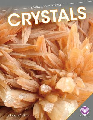 Crystals Rebecca Hirsch