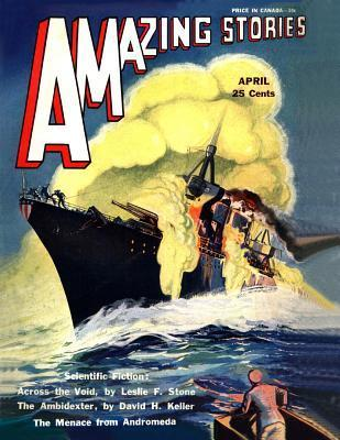 Amazing Stories: April 1931  by  Leslie F. Stone