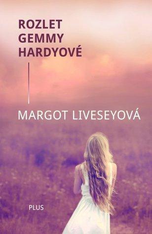 Rozlet Gemmy Hardyové Margot Livesey