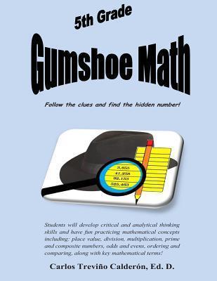 5th Grade Gumshoe Math Carlos Trevino Calderon
