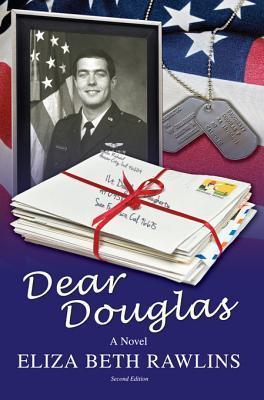 Dear Douglas: Second Edition Eliza Beth Rawlins