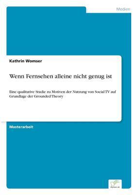 Wenn Fernsehen Alleine Nicht Genug Ist  by  Kathrin Womser