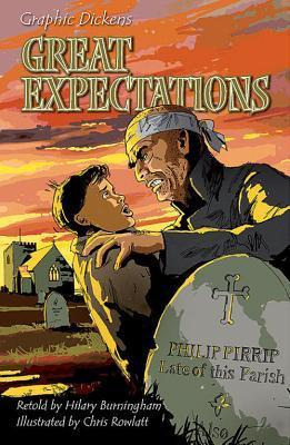 Graphic Dickens: Great Expectations  by  Hilary Burningham