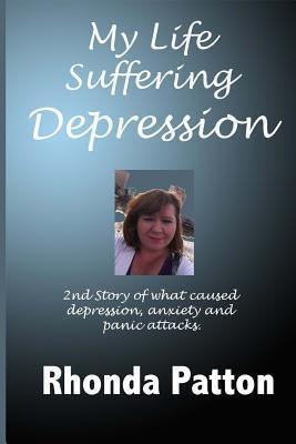 My Life Suffering Depression Rhonda Patton
