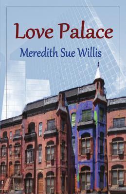 Love Palace Meredith Sue Willis