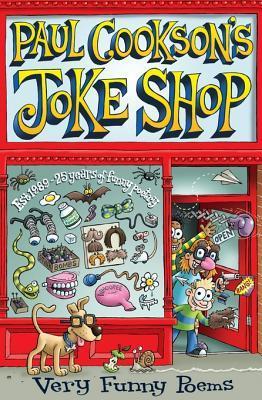 Paul Cooksons Joke Shop: Selected Paul Cookson Poems  by  Paul Cookson