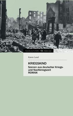 Kriegskind Karen Lund