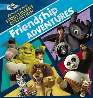 DreamWorks Friendship Adventures  by  DreamWorks Press
