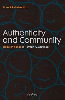 Authenticity and Community: Essays in Honor of Herman P. Meininger  by  Hans Reinders