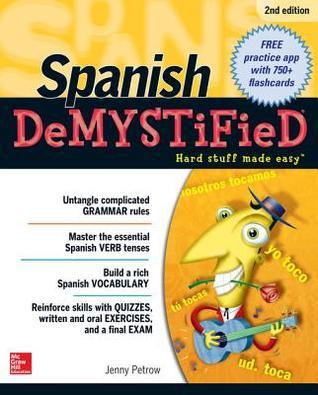 Spanish Demystified, Second Edition Jenny Petrow