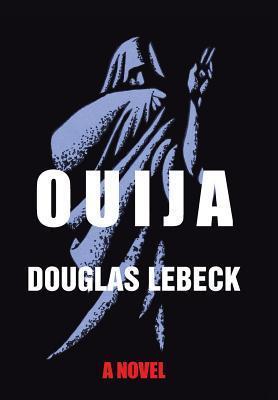 Ouija  by  Douglas Lebeck