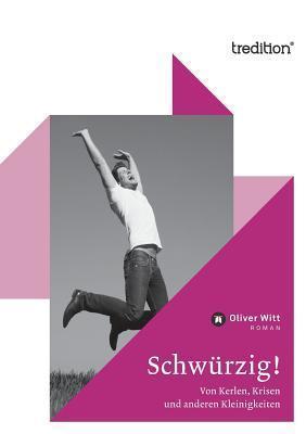 Schwurzig!  by  Oliver Witt