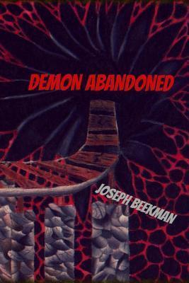 Demon Abandoned  by  Joseph Beekman