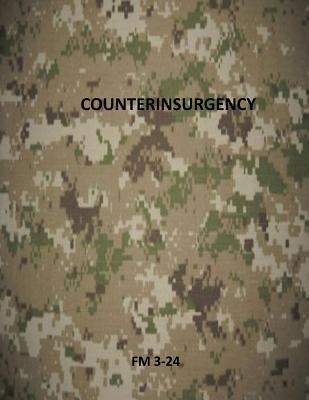 Counterinsurgency: FM 3-24 U.S. Department of the Army