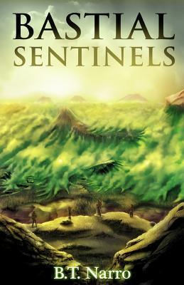 Bastial Sentinels  by  B.T. Narro
