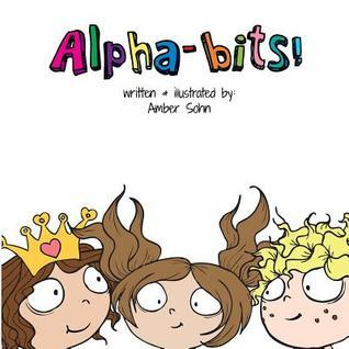 Alpha-Bits  by  Amber Sohn
