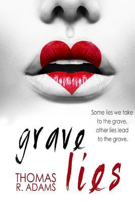 Grave Lies Thomas  R.  Adams