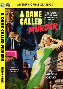 A Dame Called Murder Milton Ozaki