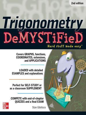 Trigonometry Demystified 2/E Stan Gibilisco