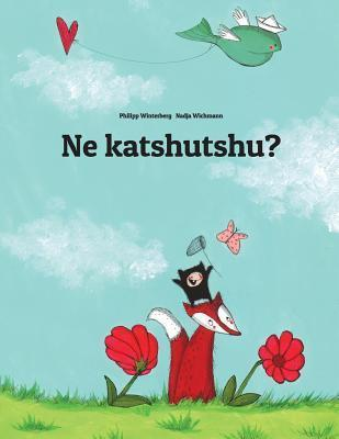 Ne Katshutshu?  by  Philipp Winterberg