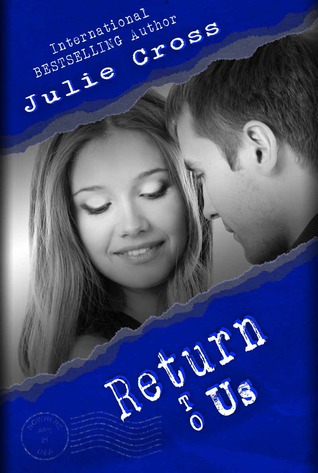 Return to Us (Letters to Nowhere, #4)  by  Julie Cross