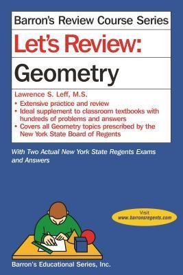 Lets Review Geometry Lawrence S. Leff