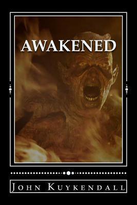 Awakened: You Better Hide Your Soul John Kuykendall