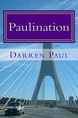 Paulination  by  Darren Antony Paul
