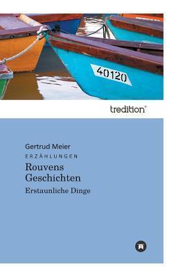 Rouvens Geschichten  by  Hans Meier