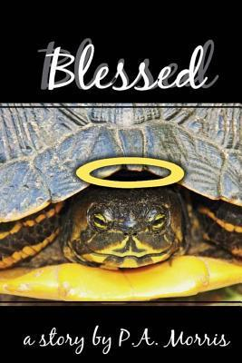 Blessed: Sequel to WWW.Horrorscope.Death  by  P.A.  Morris