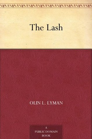 The Lash Olin L. Lyman