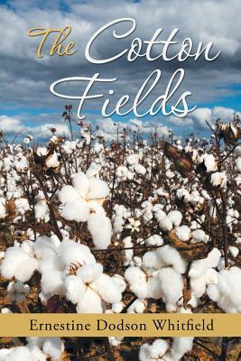 The Cotton Fields Ernestine Dodson Whitfield