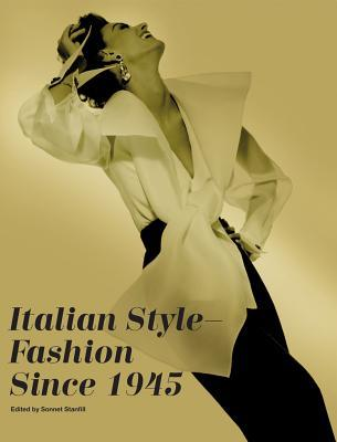 Italian Style: Fashion Since 1945 Sonnet Stanfill