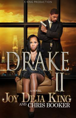 Drake Part 2 Deja King
