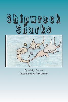 Shipwreck Sharks Kaleigh Dreher