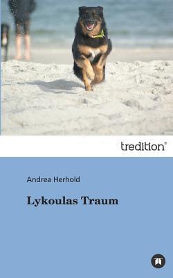 Lykoulas Traum Andrea Herhold