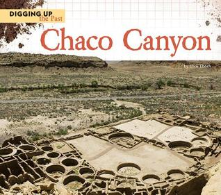 Chaco Canyon  by  Chris Eboch