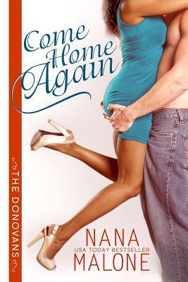 Come Home Again  by  Nana Malone