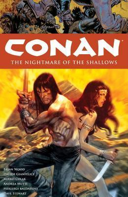 Conan Volume 15 The Nightmare of the Shallows Brian Wood