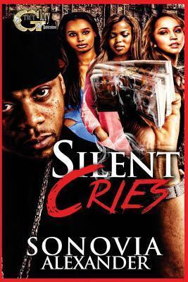 Silent Cries  by  Sonovia Alexander