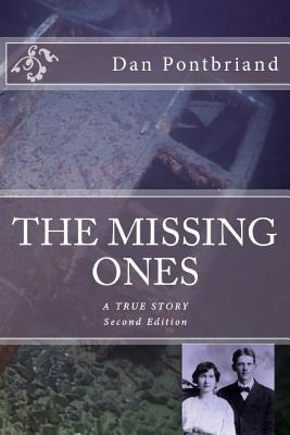 The Missing Ones  by  Dan Pontbriand
