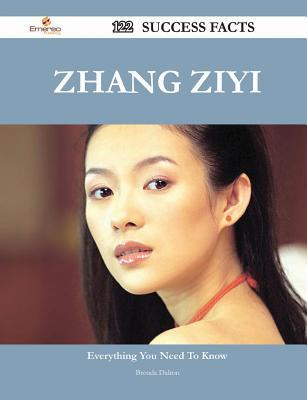 Zhang Ziyi 122 Success Facts - Everything You Need to Know about Zhang Ziyi Brenda Dalton