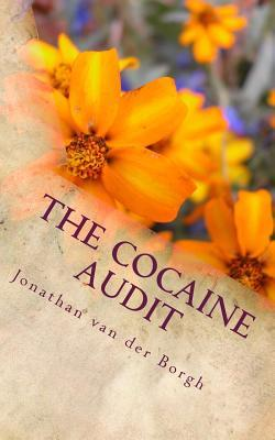 The Cocaine Audit  by  Jonathan van der Borgh