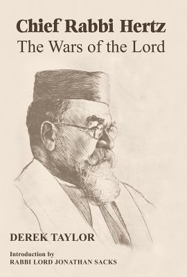 Chief Rabbi Hertz: The Wars of the Lord Derek Taylor