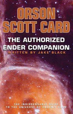 The Authorized Ender Companion Orson Scott Card